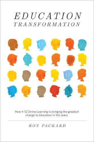 Education Transformation: How K-12 Online Learning is bringing the greatest change to education in 100 years