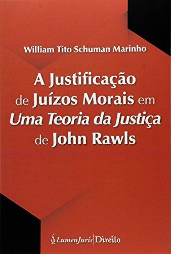 A Justificação de Juízos Morais em Uma Teoria da Justiça de John Rawls
