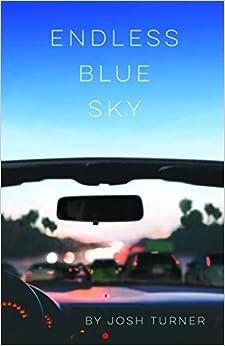 Endless Blue Sky por Josh Turner epub
