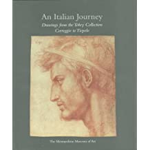 An Italian Journey: Drawings from the Tobey Collection, Correggio to Tiepolo (Metropolitan Museum of Art) by Linda Wolk-simon (2010-05-04)