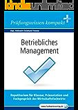 Betriebliches Management für Wirtschaftsfachwirte: Vorbereitung auf die IHK-Klausuren