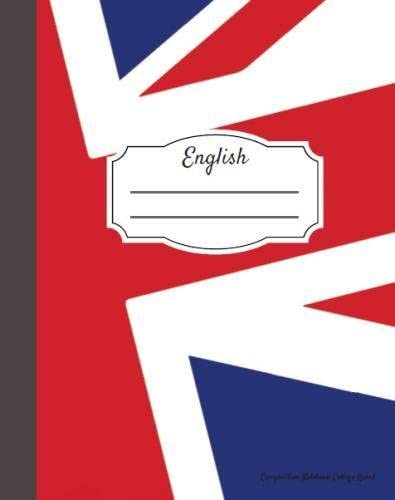 Uk Flag Teachers Writers Notebook for Schools 110 Pages Offices Students Perfect Bound 8x10