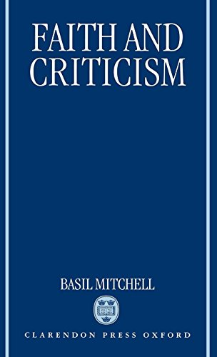 Faith and Criticism: The Sarum Lectures 1992 (Mitchell Basil)