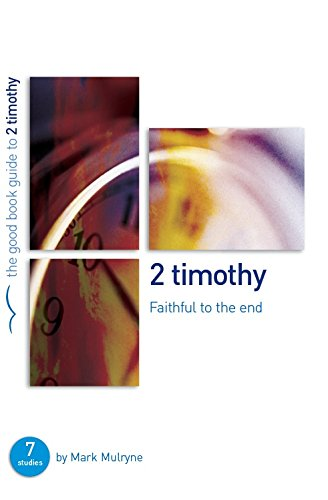 Read Online 2 Timothy: Faithful to the End PDF