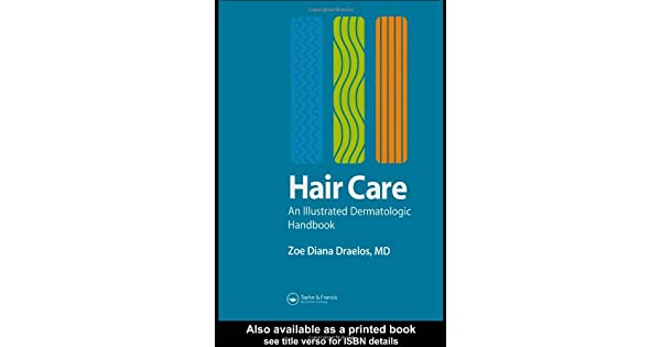 Hair Care: An Illustrated Dermatologic Handbook