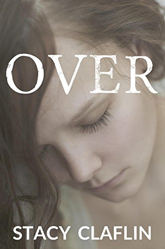 Over (Gone Series Book 3)