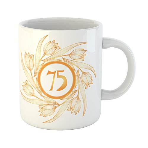 Semtomn Funny Coffee Mug Birthday 75Th Anniversary Golden Floral Age Artistic Celebration Ceremony 11 Oz Ceramic Coffee Mugs Tea Cup Best Gift Or Souvenir