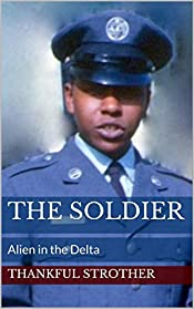 The Soldier: Alien in the Delta
