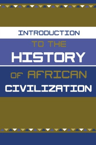 Intro.To Hist.African Civilization,V.I