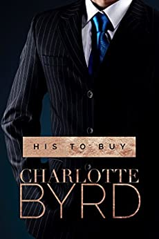His to Buy by [Byrd, Charlotte]