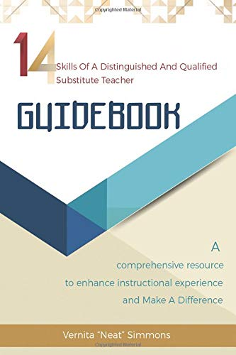 Download 14 Skills Of A Distinguished And Qualified Substitute Teacher GUIDEBOOK pdf epub