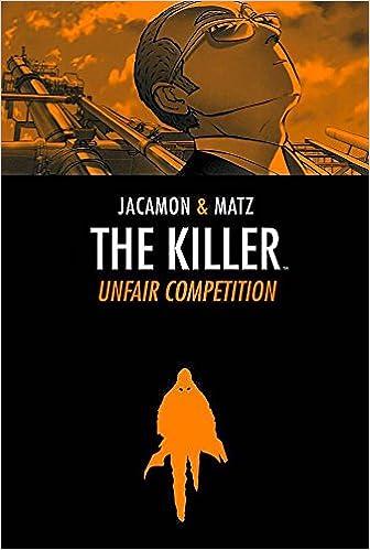 The Killer Volume 4: Unfair Competition (Killer (Archaia))