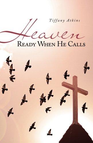 Heaven Ready When He Calls pdf epub