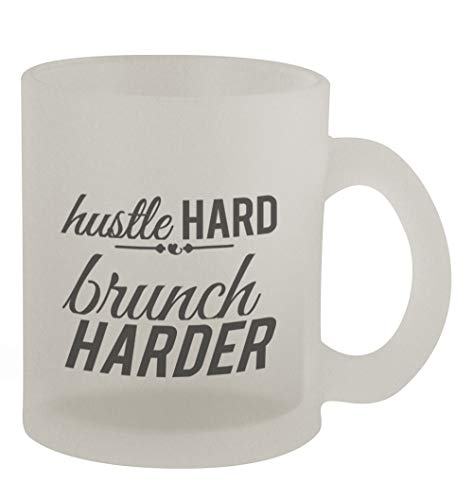 Hustle hard Brunch harder #333 - Funny Humor 10oz Frosted Glass Coffee Mug Cup