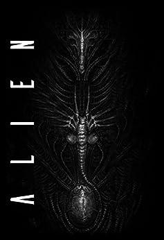 Alien - A Trilogia por [Lebbon, Tim, Moore, A James, Golden,Christopher]