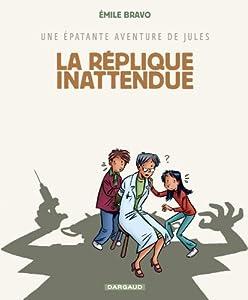 """Afficher """"Une Epatante aventure de Jules n° 2 La Réplique inattendue"""""""