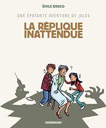 Une épatante aventure de Jules, Tome 2 : La réplique inattendue par Bravo