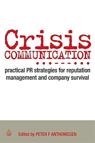Crisis Communication: Practical PR Strategies for...