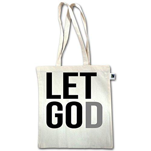 Dichiarazione Fede Religione - Lascia Andare Dio Lascia Andare Dio Nero - Unisize - Natural - Xt600 - Manico Lungo Borsa Bio Cotone Fairtrade