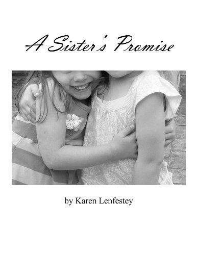 <strong>Kindle Nation Daily Bargain Book Alert! Karen Lenfestey's Family Drama <em>A SISTER'S PROMISE</em> - Now Just $2.99 and Currently Free for Amazon Prime Members via Kindle Lending Library</strong>