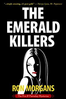 The Emerald Killers (The Fox & Farraday Mysteries) by [Morgans, Ron]