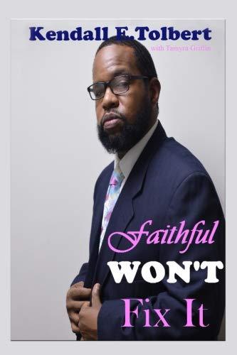 Faithful Won't Fix It