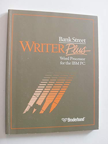 Bank Street Writer Plus: Word Processor for the IBM PC (paperback)
