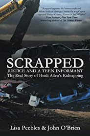 Scrapped: Justice and a Teen Informant