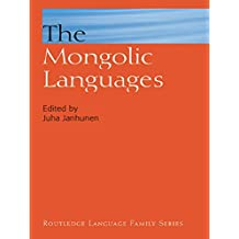 The Mongolic Languages (Routledge Language Family Series)