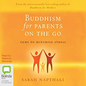 Buddhism for Parents on the Go Audiobook