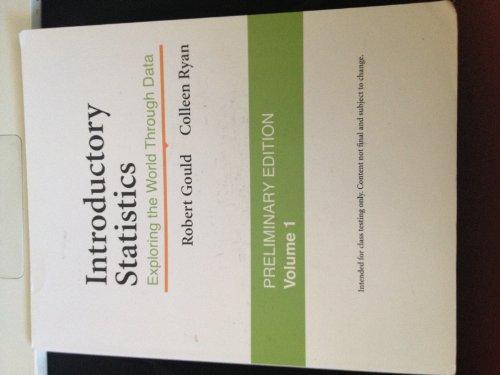 Introductory Statistics: Introductory Statistics Preliminary Edition Volume 1