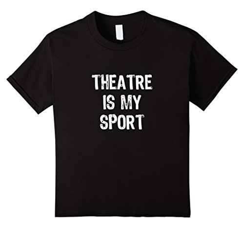 kids-theatre-is-my-sport-funny-theater-t-shirt-12-black
