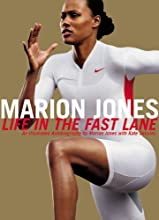 Marion Jones: Life in the Fast Lane - An Illustrated Autobiography