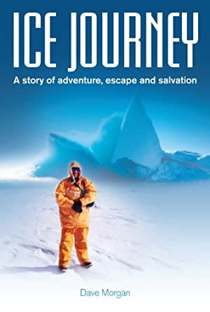 Amazon.com: Ice Journey A story of adventure, escape and ...