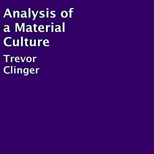 Analysis of a Material Culture Audiobook