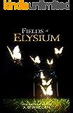 Fields of Elysium (a romantic fantasy)