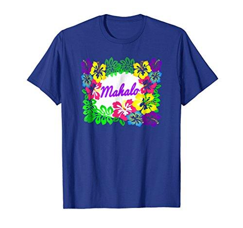 Mahalo Hawaiian Shirt with Lei Flowers Vacation Shirt Luau