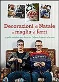 Decorazioni di Natale a maglia ai ferri. Ediz. illustrata
