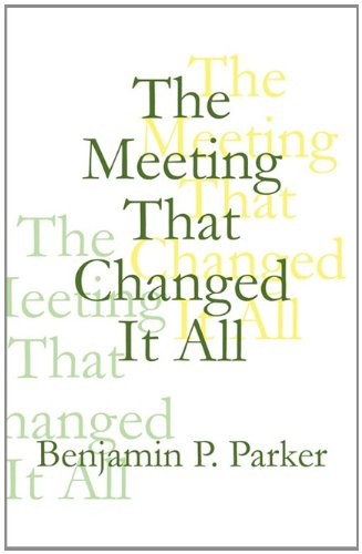 Download The Meeting That Changed It All PDF