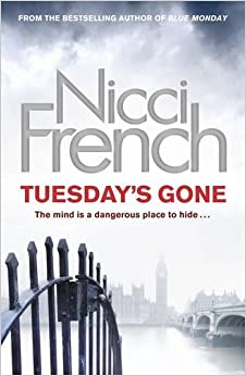 Tuesday's Gone: A Frieda Klein Novel