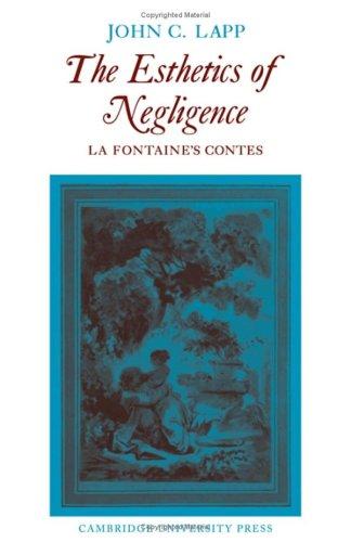 The Esthetics of Negligence: La Fontaine's Contes
