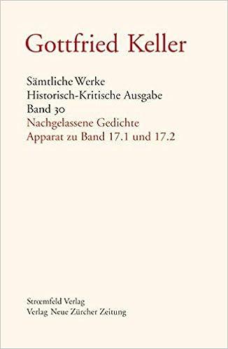 Gottfried Keller Band 30 Nachgelassene Gedichte Apparat