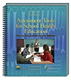 Assessment Tools for School Health Education : Pre-service and in-service Edition, Ccsso, 1933757035