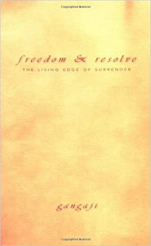 Freedom resolve the living edge of surrender gangaji freedom resolve the living edge of surrender fandeluxe Choice Image