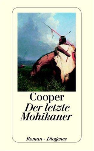 Der letzte Mohikaner: Ein Bericht über das Jahr 1757