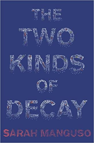 Book The Two Kinds of Decay