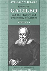 Essays on Galileo and the History and Philosophy of Science: v. 3 by Stillman Drake (2000-01-11)