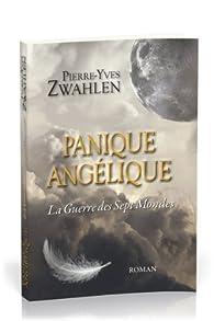 Panique Angélique par Pierre-Yves Zwahlen
