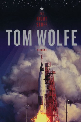 The Right Stuff by Tom Wolfe
