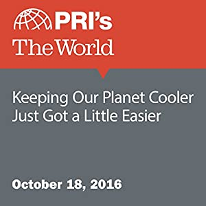 Keeping Our Planet Cooler Just Got a Little Easier